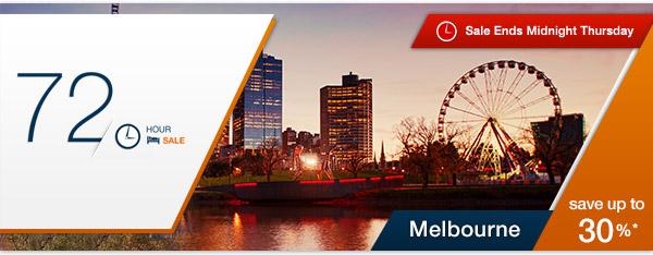 Save Up to 30% OFF Melbourne Hotels Sale Just For 72hr Only.