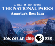 The National Parks - a film by Ken Burns.  20% off at shop PBS