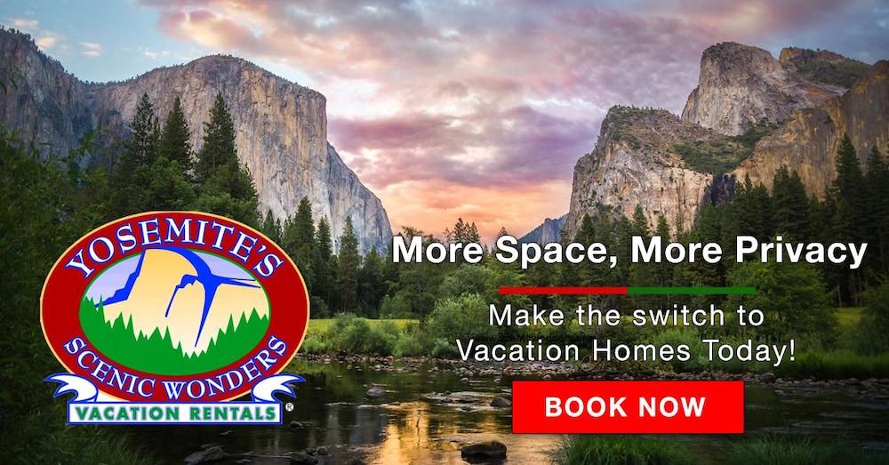 Yosemite West Scenic Wonders Vacation Rentals
